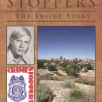 Crime Stoppers: The Inside Story