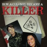 How a Colonel Became a Killer
