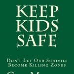 Keep Kids Safe: Don't Let Our Schools Become Killing Zones